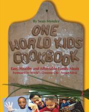 ONE WORLD KIDS COOKBOOK by Sean Mendez
