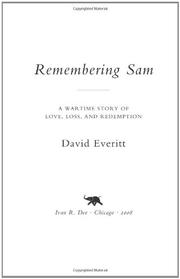 REMEMBERING SAM by David Everitt