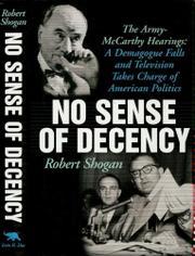 NO SENSE OF DECENCY by Robert Shogan