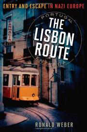 THE LISBON ROUTE by Ronald Weber