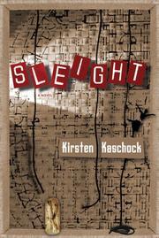 SLEIGHT by Kirsten Kaschock