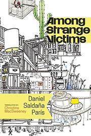 AMONG STRANGE VICTIMS by Daniel Saldaña París