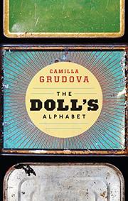 THE DOLL'S ALPHABET by Camilla  Grudova