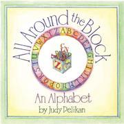 ALL AROUND THE BLOCK by Judy Pelikan