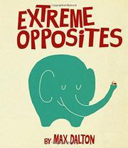 EXTREME OPPOSITES by Max Dalton