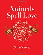 ANIMALS SPELL LOVE by David Cundy