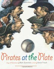 PIRATES AT THE PLATE by Mark Summers