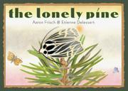 THE LONELY PINE by Aaron Frisch