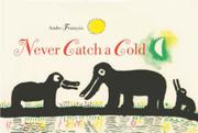 Cover art for NEVER CATCH A COLD