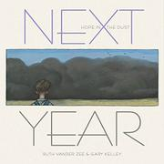NEXT YEAR by Ruth Vander Zee