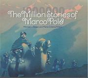 THE MILLION STORIES OF MARCO POLO by Michael J. Rosen