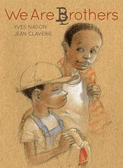 WE ARE BROTHERS by Yves Nadon