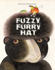FUZZY, FURRY HAT by Etienne Delessert