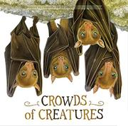 CROWDS OF CREATURES by Kate Riggs