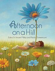 AFTERNOON ON A HILL by Edna St. Vincent Millay