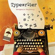 TYPEWRITER by Yevgenia Nayberg