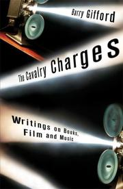 THE CAVALRY CHARGES by Barry Gifford
