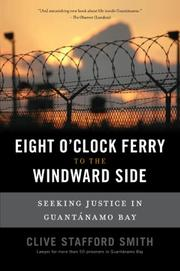 THE EIGHT O'CLOCK FERRY TO THE WINDWARD SIDE by Clive Stafford Smith