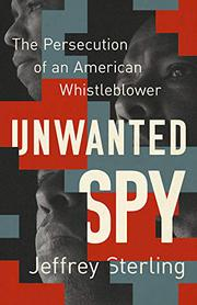 UNWANTED SPY by Jeffrey Sterling