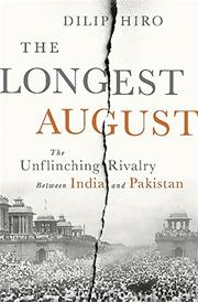 THE LONGEST AUGUST by Dilip Hiro