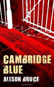 CAMBRIDGE BLUE by Alison Bruce