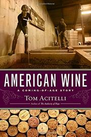 AMERICAN WINE by Tom Acitelli
