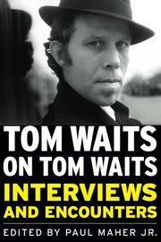 TOM WAITS ON TOM WAITS by Paul Maher Jr.