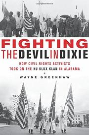FIGHTING THE DEVIL IN DIXIE by Wayne Greenhaw