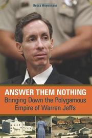 ANSWER THEM NOTHING by Debra Weyermann