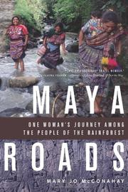 MAYA ROADS by Mary Jo McConahay