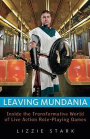 LEAVING MUNDANIA by Lizzie Stark