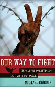 OUR WAY TO FIGHT by Michael Riordan