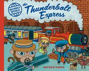 THE THUNDERBOLT EXPRESS by Matthew Porter