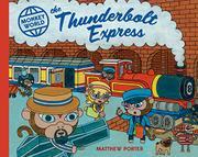 THE THUNDERBOLT EXPRESS by Matthew Porter