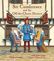 SIR CUMFERENCE AND THE OFF-THE-CHARTS DESSERT by Cindy Neuschwander