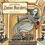 SAINT-SAËNS'S DANSE MACABRE by Anna Harwell Celenza