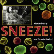 SNEEZE by Alexandra Siy