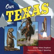 OUR TEXAS by Jackie Mims Hopkins