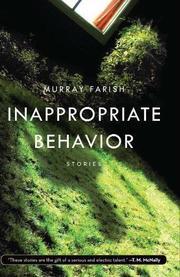 INAPPROPRIATE BEHAVIOR by Murray Farish