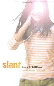 SLANT by Laura E. Williams