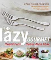 THE LAZY GOURMET by Robin Donovan