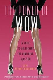 THE POWER OF WOW by Lori Bryant-Woolridge