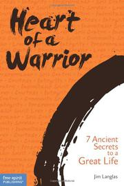 HEART OF A WARRIOR by Jim Langlas