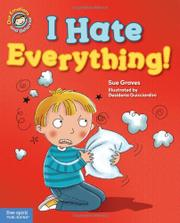 I HATE EVERYTHING! by Sue Graves