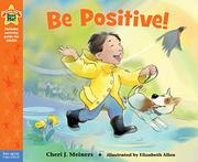 BE POSITIVE! by Cheri J. Meiners