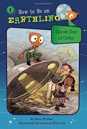 SPORK OUT OF ORBIT by Nan Walker