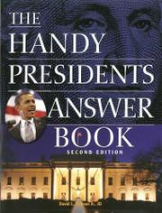 THE HANDY PRESIDENTS ANSWER BOOK by David L. Hudson