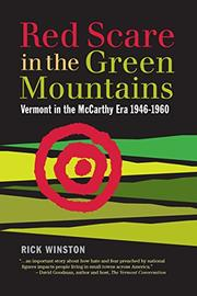RED SCARE IN THE GREEN MOUNTAINS by Rick  Winston