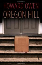 OREGON HILL by Howard Owen