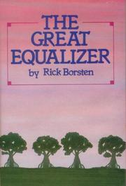 THE GREAT EQUALIZER by Rick Borsten